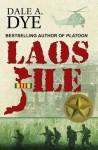 Laos File - Dale A. Dye, Gerry Kissell