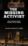 """The Missing Activist"" - Louise Burfitt-Dons"
