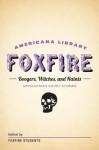 Boogers, Witches, and Haints: Appalachian Ghost Stories: The Foxfire Americana Library (5) - Foxfire Students