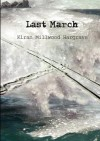 Last March - Kiran Millwood Hargrave