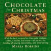 Chocolates For Christmas - Maria Polushkin Robbins, Maria Robbins