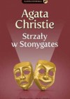 Strzały w Stonygates - Agatha Christie