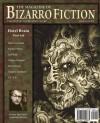 The Magazine of Bizarro Fiction - Jeff Burk, Marc Levinthal, Kirsten Alene
