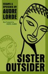 Sister Outsider: Essays and Speeches - Audre Lorde, Cheryl Clarke