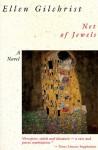 Net of Jewels - Ellen Gilchrist