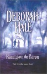 Beauty and the Baron - Deborah Hale