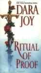 Ritual of Proof - Dara Joy