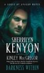 Darkness Within - Sherrilyn Kenyon, Kinley MacGregor