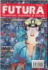 Futura - broj 60 - Mihaela Velina, Walter Jon Williams, Robert Reed, Jasminka Hržić, Geoffrey A. Landis, Andrija Jakić