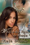 Where the Rain is Made - Keta Diablo