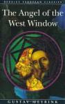The Angel of the West Window (Dedalus European Classics) - Gustav Meyrink
