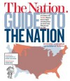 The Nation Guide to the Nation - Richard R. Lingeman, Nation Magazine
