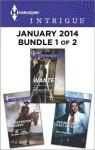 Harlequin Intrigue January 2014 - Bundle 1 of 2: Wanted\Unrepentant Cowboy\The Marine's Last Defense - Delores Fossen, Joanna Wayne, Angi Morgan