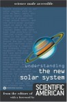 Understanding the New Solar System - Editors of Scientific American Magazine, David H. Levy, Sandy Fritz