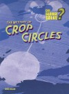 Mystery of Crop Circles - Chris Oxlade
