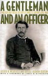 A Gentleman and an Officer: A Military and Social History of James B. Griffin's Civil War - Judith N. McArthur, Orville Vernon Burton, James B. Griffin