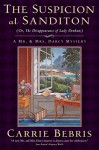 The Suspicion at Sanditon Or, The Disappearance of Lady Denham - Carrie Bebris