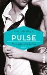 Pulse - Unzertrennlich: Roman (Collide-Serie, Band 2) - Gail McHugh, Lene Kubis