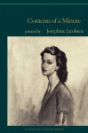 Contents of A Minute: Poems - Josephine Jacobsen, Elizabeth Spires