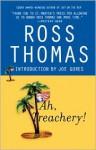 Ah, Treachery! - Ross Thomas, Joe Gores