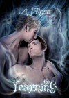 The Yearning - A.J. Rose