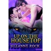 Up On The Housetop - Suzanne Rock