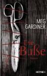 Die Buße: Roman (German Edition) - Meg Gardiner, Friedrich Mader