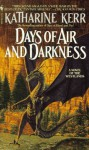 Days of Air and Darkness - Katharine Kerr