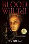 Blood Will Tell - Jean Lorrah