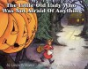 The Little Old Lady Who Was Not Afraid of Anything - Linda D. Williams