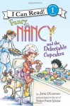 Fancy Nancy and the Delectable Cupcakes - Jane O'Connor, Robin Preiss Glasser, Ted Enik