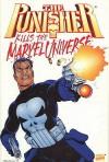 The Punisher Kills the Marvel Universe - Doug Braithwaite, Garth Ennis
