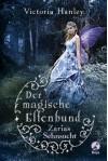 Der magische Elfenbund - Zarias Sehnsucht - Victoria Hanley, Ann Lecker-Chewiwi