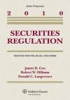 Securities Regulation: Selected Statutes, Rules and Forms, 2010 Statutory Supplement - James D. Cox, Robert W. Hillman