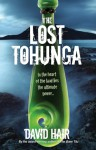 The Lost Tohunga - David Hair