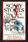 Scary Stories 3 More Tales To Chill Your Bones - Alvin Schwartz, Stephen Gammell