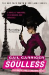 Soulless - Gail Carriger