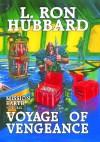 Voyage of Vengeance - L. Ron Hubbard