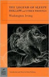 The Legend of Sleepy Hollow and Other Writings - Washington Irving, Peter Norberg