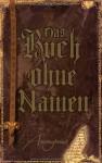 Das Buch ohne Namen - Anonymous, Axel Merz