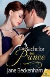 The Bachelor Prince - Jane Beckenham