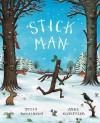Stick Man by Julia Donaldson (7-Sep-2009) Paperback - Julia Donaldson