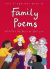 The Kingfisher Book of Family Poems (Kingfisher Book Of) - Belinda Hollyer, Holly Swain