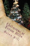 Christmas at Forest Hills: A Special Christmas Sequel in the Forest Hills Series - Helen Hill