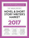 Novel & Short Story Writer's Market 2017: The Most Trusted Guide to Getting Published - Rachel Randall