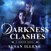 Darkness Clashes: Sensor, Book 4 - Susan Illene, Cris Dukehart, Tantor Audio