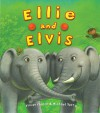 Ellie and Elvis - Vivian French