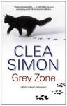 Grey Zone (A Dulcie Schwartz Mystery) - Clea Simon