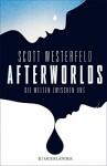 Afterworlds: Die Welten zwischen uns - Scott Westerfeld, Angela Stein