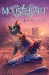 Hopper's Destiny (Mouseheart Book 2) - Lisa Fiedler, Vivienne To
